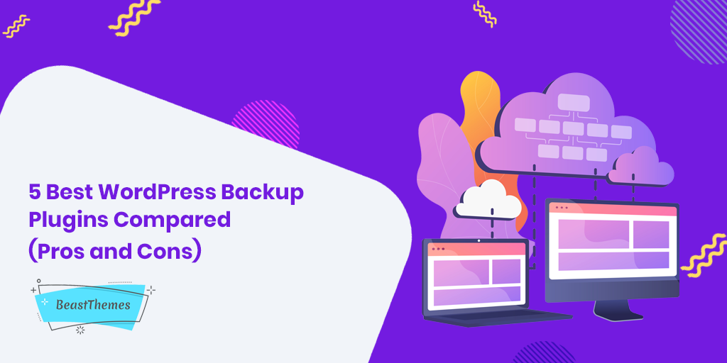 5 Best WordPress Backup Plugins Compared (Pros and Cons)